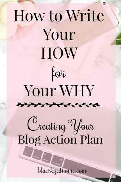 How to Write Your HOW for Your WHY