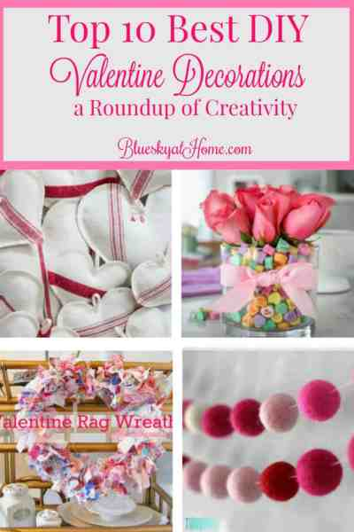 Top 10 Best DIY Valentine Decorations