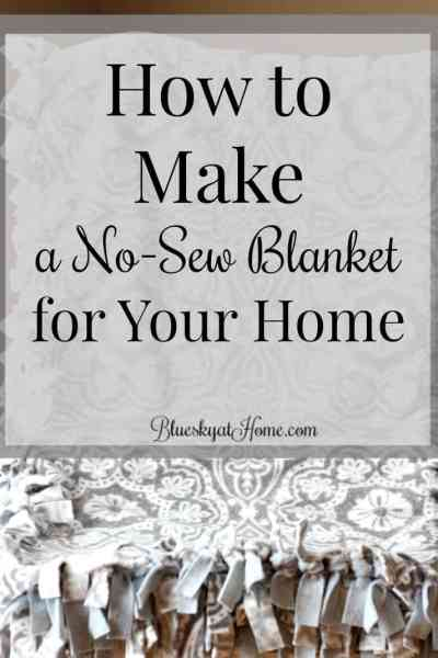 How to Make a No-Sew Blanket for Your Home