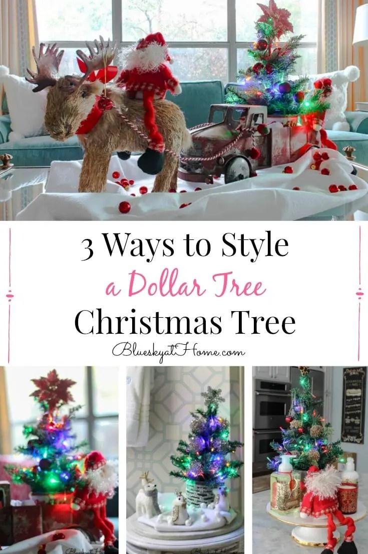 3 Ways To Style A Dollar Tree Christmas Tree Bluesky At Home