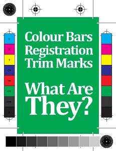 Registration, Colour Bars & Trim Marks