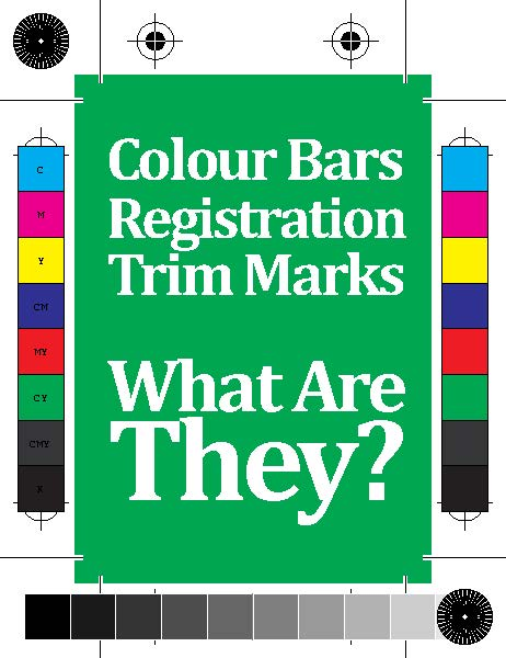 Registration, Colour Bars & Trim Marks