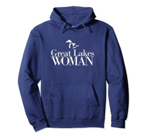 Great Lakes Woman hoodie--white lettering