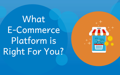 What E-Commerce Platform Is Right For You?