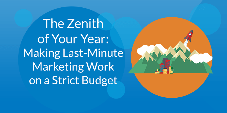 Making Last-Minute Marketing Work on a Strict Budget