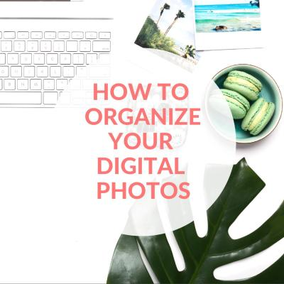 Organizing Your Digital Photos - Featured