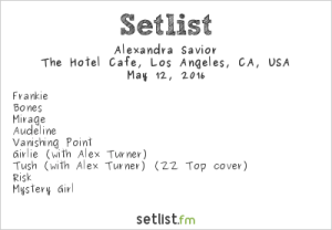 Alexandra Savior @ Hotel Cafe 5/12/16 | Concert Setlist