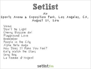 Air 8/27/16 @ Fuck Yeah Fest. Setlist.