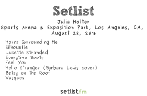 Julia Holter 8/28/16 @ Fuck Yeah Fest. Setlist.