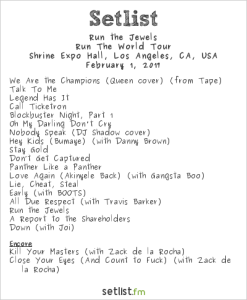 Run The Jewels @ Shrine Auditorium 2/1/17. Setlist.