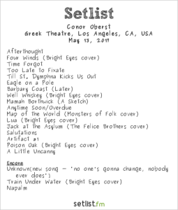 Conor Oberst @ The Greek Theatre 5/13/2017. Setlist.