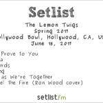 The Lemon Twigs at the Hollywood Bowl 6/15/17. Setlist.