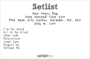 New Years Day on Vans Warped Tour at PNC Bank Arts Center 7/15/17. Setlist.