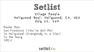 Village People @ The Hollywood Bowl 7/22/17 | Setlist