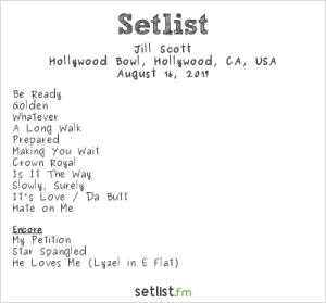 Jill Scott at the Hollywood Bowl 8/16/17. Setlist.