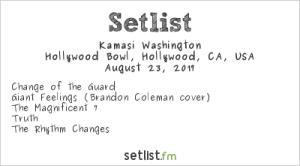 Kamasi Washington at The Hollywood Bowl 8/23/17. Setlist.