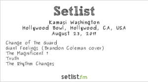 Kamasi Washington at The Hollywood Bowl 8/23/17. Setlist.