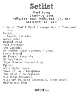 Fleet Foxes @ Hollywood Bowl, 9/23/17. Setlist.