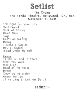 The Drums at The Fonda Theater 11/3/17. Setlist.