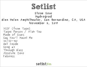 Stone Sour @ Ozzfest Meets Knotfest 11/5/17. Setlist.