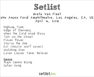Greta Van Fleet at Ford Theatres 4/16/18. Setlist.