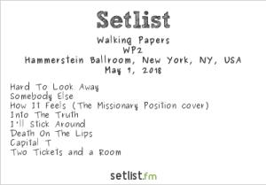 Walking Papers @ Hammerstein Ballroom 5/7/18. Setlist.
