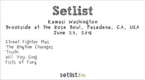 Kamasi Washington @ Arroyo Seco Weekend 6/23/18. Setlist.