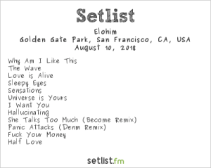 Elohim @ Outside Lands Music And Arts Festival 8/10/18. Setlist.