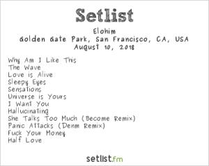 Elohim @ Outside Lands Music And Arts Festival 8/10/18. Setlist.