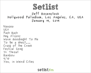 Jeff Rosenstock @ The Palladium 1/19/19. Setlist.