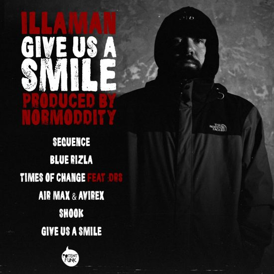 Illaman, Give us a Smile, Potent Funk