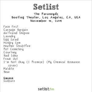 The Paranoyds @ Bootleg Theater 11/15/19. Setlist.