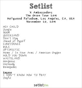 X Ambassadors @ Hollywood Palladium 11/20/19. Setlist.