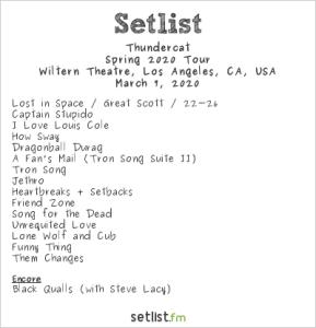 Thundercat @ Wiltern Theatre 3/7/20. Setlist.