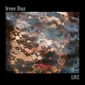 Irene Diaz. LIVE Cover Art.