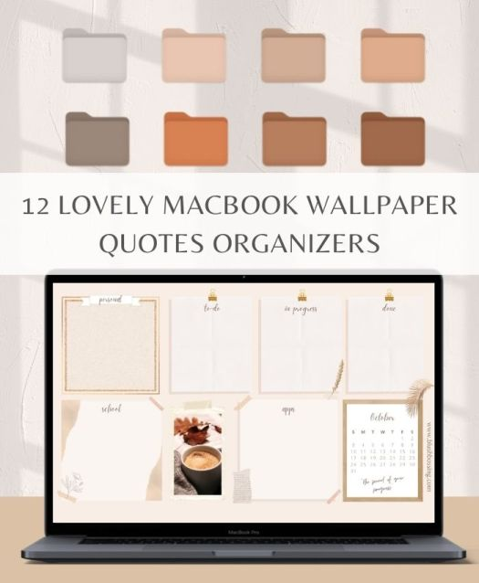 12 Lovely Macbook Wallpaper Quotes Organizers Freebies Blush Bossing