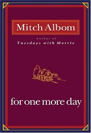 For One More Day by Mitch Albom | Blushing Geek
