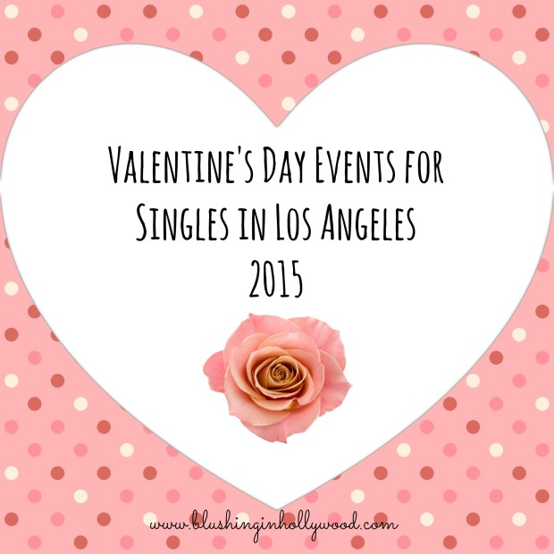 Valentine's Day Ideas and Events for Singles in LA