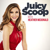 juicy-scoop-with-heather-mcdonald