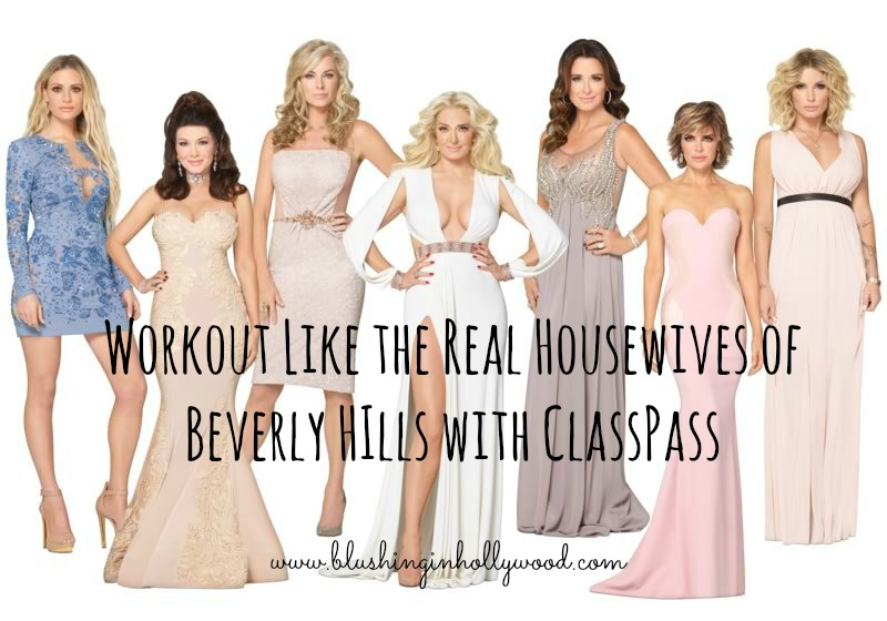 Workout Like the Real Housewives of Beverly Hills With ClassPass