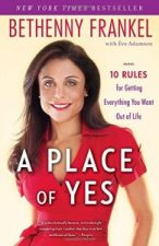 A Place of Yes by Bethenny Frankel