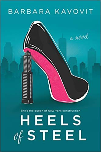 Heels of Steel by Barbara Kavovit