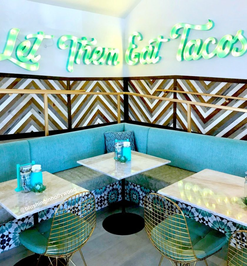 Let Them Eat Tacos sign at Tocaya Organica in Hollywood