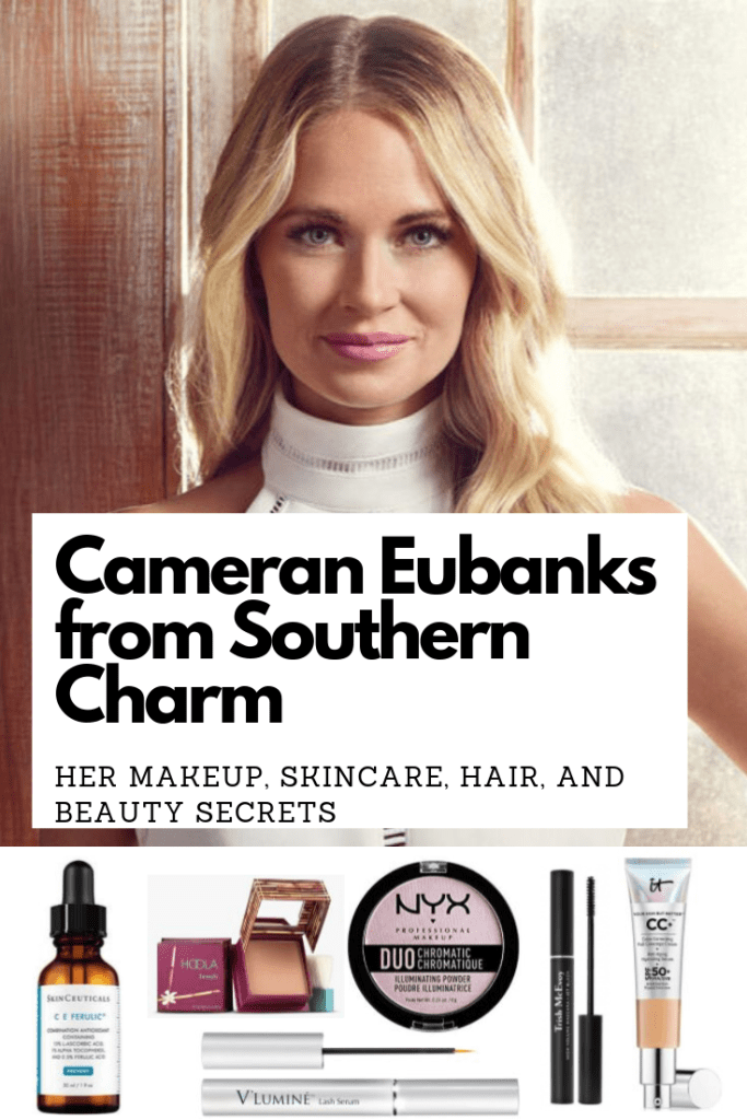Cameran Eubanks from Southern Charm's Beauty Secrets