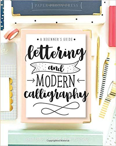 Lettering and Modern Calligraphy Book