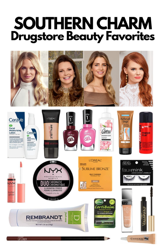 Southern Charm Drugstore and Affordable Makeup and Beauty favorites for Cameran Eubanks Patricia Altschul Naomie Olindo and Kathryn Calhoun Dennis