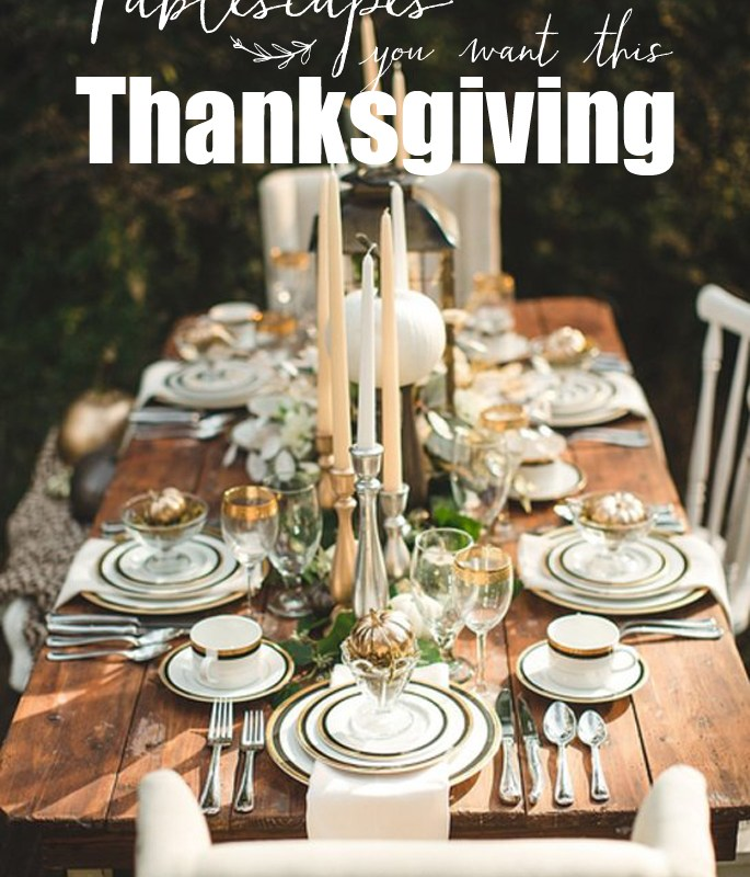 Thanksgiving Tablescapes Decoration