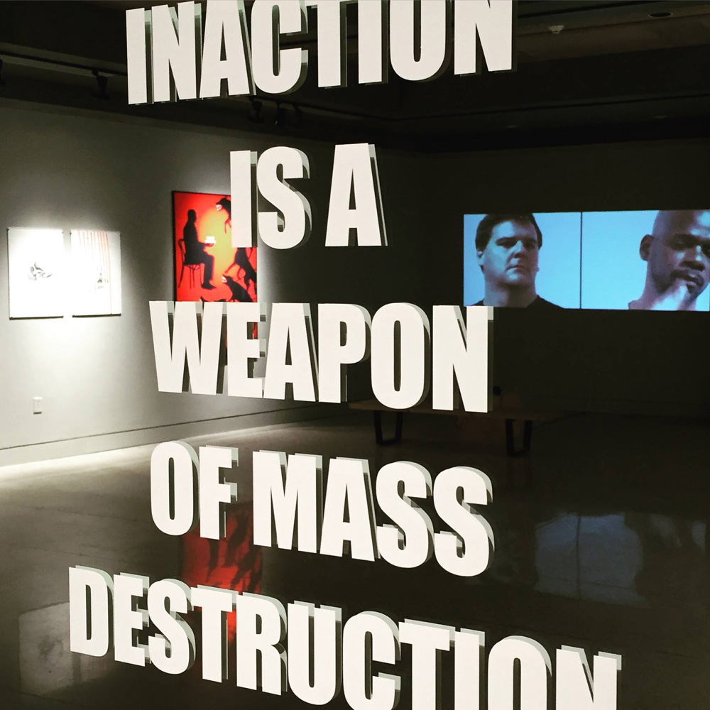 """Inaction is a Weapon of Mass Destruction"" Artwork by Sarah Maple, ""THOUGHTS AND PRAYERS"" Solo Exhibition, The Untitled Space,  January 2019"
