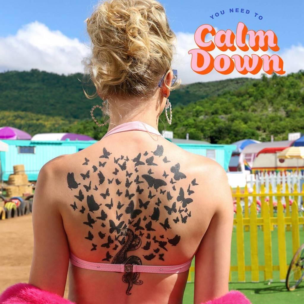 """""""You Need to Calm Down,"""" Taylor Swift"""