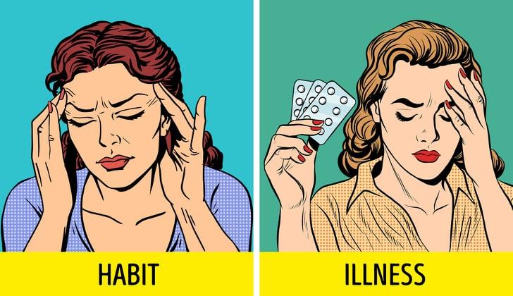 6 Strange Ways To Distinguish Your Habit From Mental Illness 3